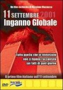 11 Settembre 2001 - Inganno Globale - (con DVD allegato)