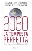 2030 - La Tempesta Perfetta