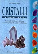 Cristalli - Un Mondo di Luce-libro