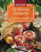 Le Buone Conserve di Frutta e Verdura (eBook)