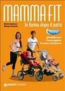 Mammafit - In Forma Dopo il Parto (eBook)