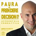 Supera la Paura di Prendere Decisioni - CD Vol.7
