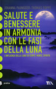 Salute e Benessere in Armonia con le Fasi della Luna