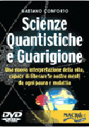 Scienze Quantistiche e Guarigione - DVD