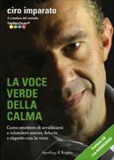 La Voce Verde della Calma (con CD audio allegato)